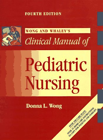Wong and Whaley's Clinical Manual of Pediatric Nursing 9780815194422