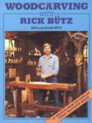 Woodcarving with Rick Butz 9780811729949