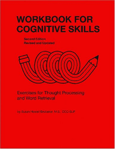 Workbook for Cognitive Skills: Exercises for Thought Processing and Word Retrieval 9780814333136