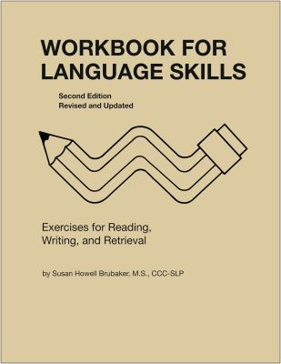 Workbook for Language Skills: Exercises for Reading, Writing, and Retrieval 9780814333174