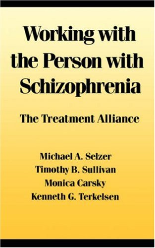 Working with the Person with Schizophrenia 9780814778913