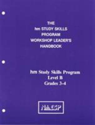 Workshop Leader's Handbook: Level B: Hm Learning & Study Skills Program 9780810838284