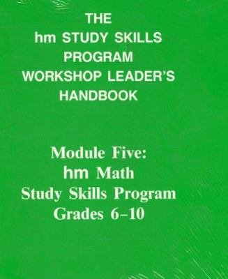 Workshop Leader's Handbook: Math: Hm Learning & Study Skills Program 9780810838222
