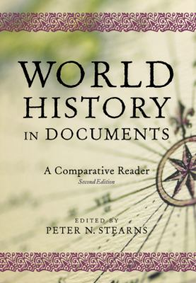 World History in Documents: A Comparative Reader 9780814740484