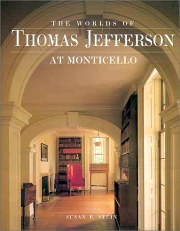 Worlds of Thomas Jefferson at Monticello 9780810939677