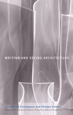 Writing and Seeing Architecture 9780816645688