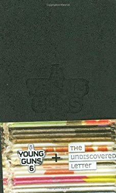 Young Guns 6 + the Undiscovered Letter 9780811869454