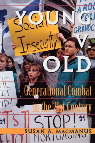 Young V. Old: Generational Combat in the 21st Century 9780813317595