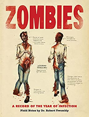 Zombies: A Record of the Year of Infection 9780811871006