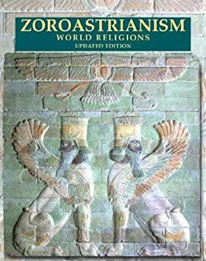 Zoroastrianism 9780816057238