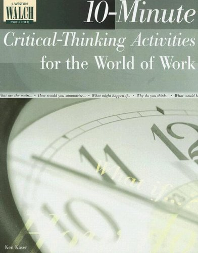 10-Minute Critical-Thinking Activities for the World of Work 9780825138232