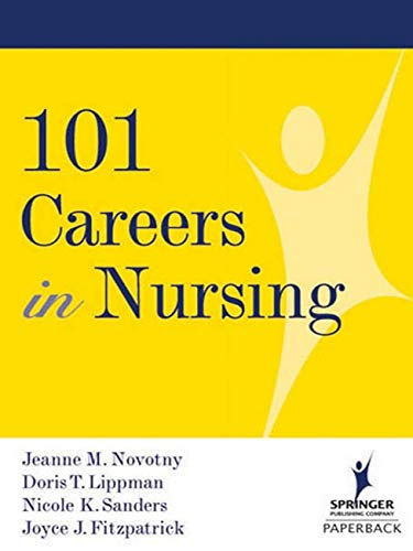 101 Careers in Nursing 9780826120144