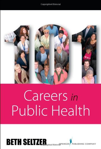 101 Careers in Public Health 9780826117687
