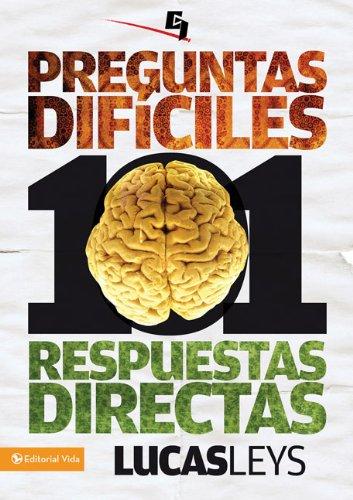 101 Preguntas Dificiles, Respuestas Directas 9780829757378