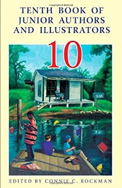 10th Book of Junior Authors and Illustrators 9780824210663