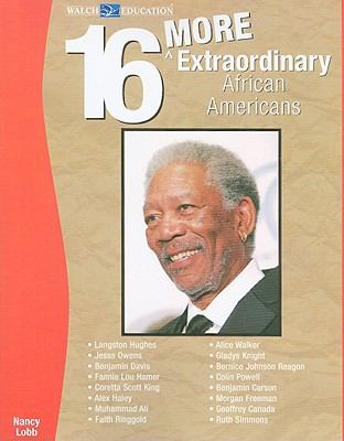 16 More Extraordinary African Americans 9780825165047