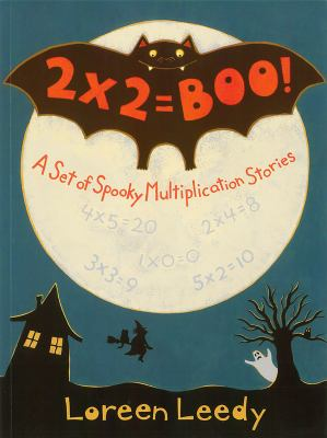 2 X 2 = Boo!: A Set of Spooky Multiplication Stories 9780823412723