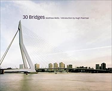 30 Bridges 9780823053544