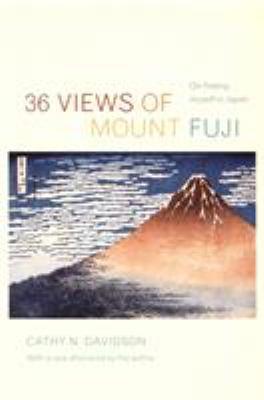36 Views of Mount Fuji: On Finding Myself in Japan 9780822339137
