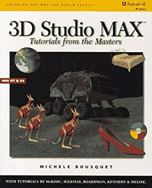 3D Studio Max: Tutorials from the Masters 9780827383913