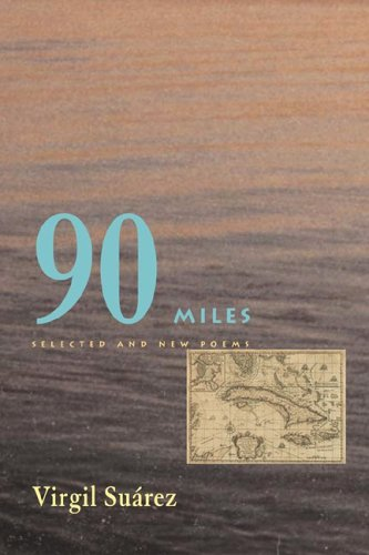 90 Miles: Selected and New Poems 9780822958802