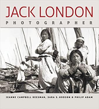 Jack London, Photographer 9780820329673