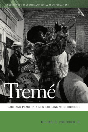 Treme: Race and Place in a New Orleans Neighborhood 9780820335957