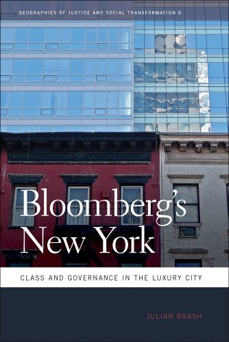 Bloomberg's New York: Class and Governance in the Luxury City 9780820336817