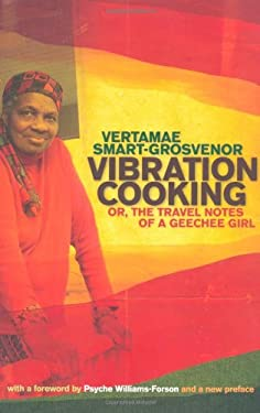 Vibration Cooking: Or, the Travel Notes of a Geechee Girl 9780820337395