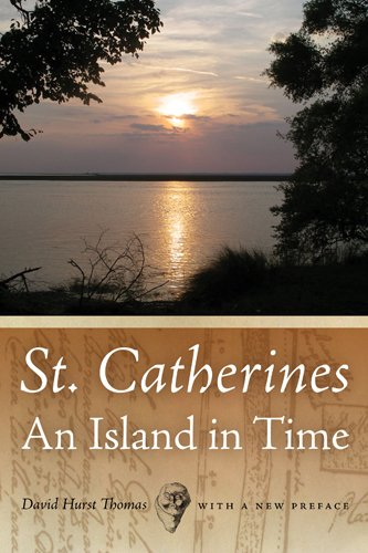 St. Catherines: An Island in Time 9780820338019