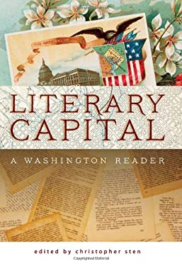 Literary Capital: A Washington Reader 9780820338361