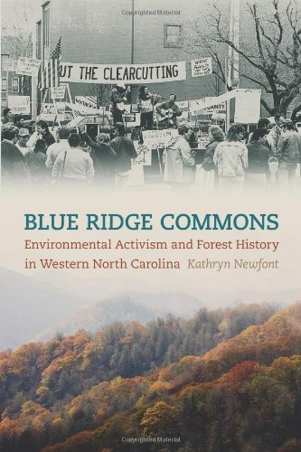 Blue Ridge Commons: Environmental Activism and Forest History in Western North Carolina 9780820341248
