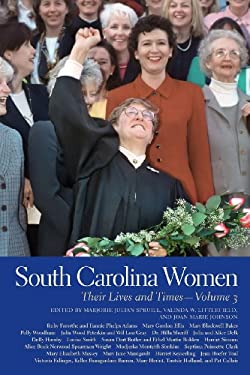 South Carolina Women: Their Lives and Times, Volume 3 9780820342153