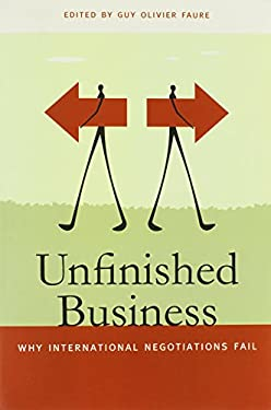 Unfinished Business: Why International Negotiations Fail 9780820343150