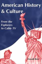 American History and Culture: From the Explorers to Cable TV 22372506