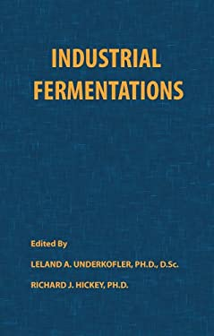 Industrial Fermentations 9780820600109