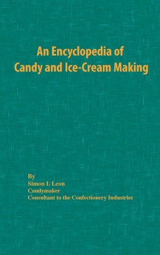 An Encyclopedia of Candy and Ice-Cream Making 9780820600116