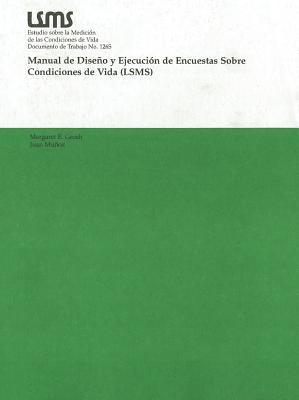 Manual de Diseno y Ejecucion de Encuestas Sobre Condiciones de Vida (LSMS) 9780821343166
