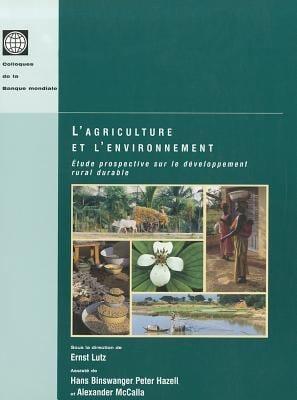 L'Agriculture Et L'Environnement: Etude Prospective Sur le Developpement Rural Durable