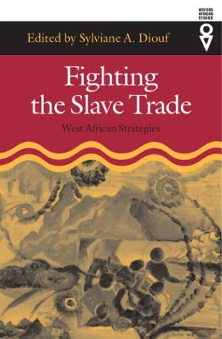 Fighting Slave Trade: West African Strategies 9780821415177