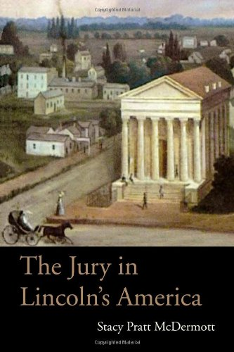 The Jury in Lincoln's America 9780821419564