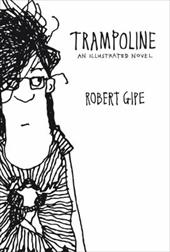 Trampoline: An Illustrated Novel 22985545