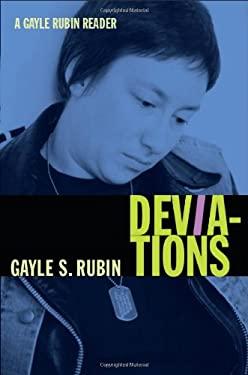 Deviations: A Gayle Rubin Reader 9780822349860