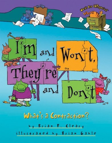 I'm and Won't, They're and Don't: What's a Contraction? 9780822591559