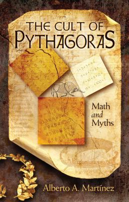 The Cult of Pythagoras: Math and Myths 9780822944188