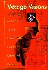 Vertigo Visions: Artwork from the Cutting Edge of Comics 3552577