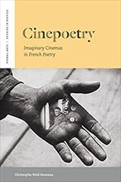 Cinepoetry: Imaginary Cinemas in French Poetry 18509091
