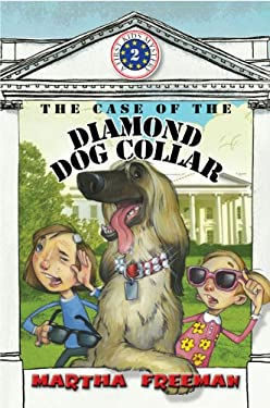 The Case of the Diamond Dog Collar (First Kids Mystery) 9780823426423