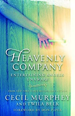 Heavenly Company: Entertaining Angels Unaware 9780824931704