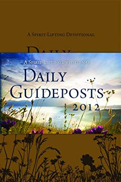 Daily Guideposts: A Spirit-Lifting Devotional 9780824949235